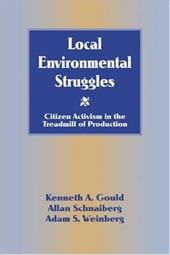 Local Environmental Struggles: Citizen Activism in the Treadmill of Production