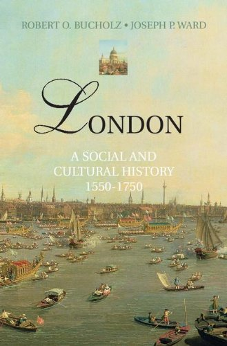 London: A Social and Cultural History, 1550 1750 9780521896528