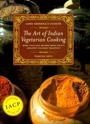 Lord Krishna's Cuisine: The Art of Indian Vegetarian Cooking 9780525245643