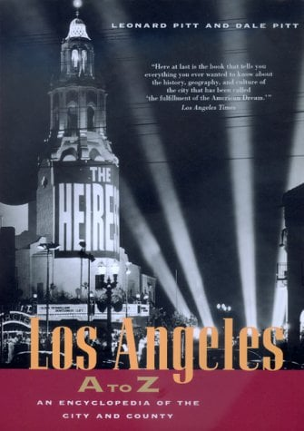 Los Angeles A to Z: An Encyclopedia of the City and County 9780520205307