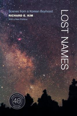 Lost Names: Scenes from a Korean Boyhood 9780520268128