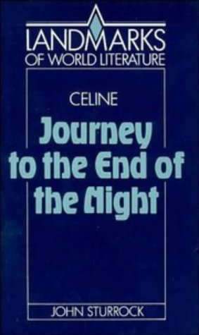 Louis-Ferdinand Celine, Journey to the End of the Night
