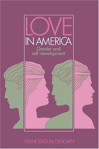 Love in America: Gender and Self-Development 9780521342025