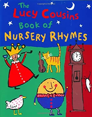 Lucy Cousins' Book of Nursery Rhymes 9780525461333