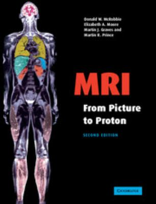 MRI from Picture to Proton 9780521683845
