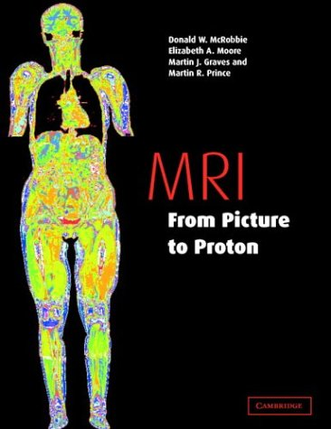 MRI from Picture to Proton 9780521523196