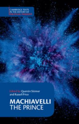 Machiavelli: The Prince 9780521342407