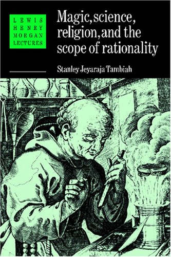 Magic, Science and Religion and the Scope of Rationality 9780521376310