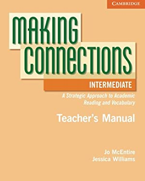 Making Connections, Intermediate: A Strategic Approach to Academic Reading 9780521730501