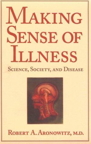 Making Sense of Illness: Science, Society and Disease 9780521558259