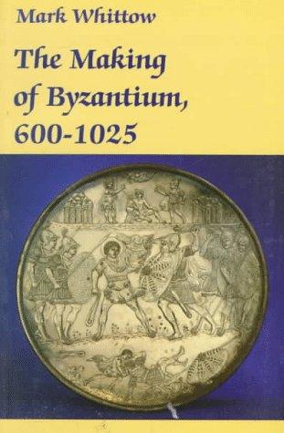 Making of Byzantium, 600-1025