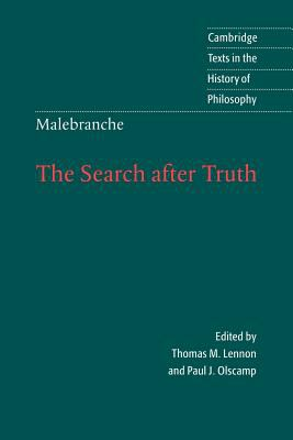 Malebranche: The Search After Truth: With Elucidations of the Search After Truth 9780521589956