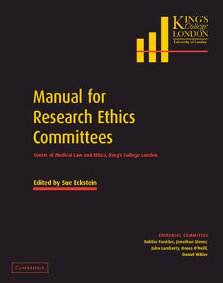 Manual for Research Ethics Committees: Centre of Medical Law and Ethics, King's College London 9780521810043