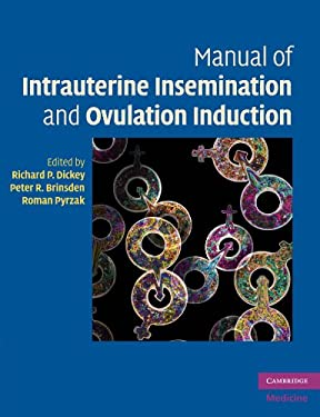 Manual of Intrauterine Insemination and Ovulation Induction 9780521735629