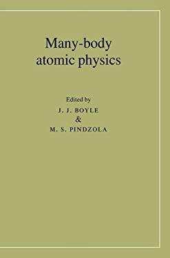Many-Body Atomic Physics 9780521470063