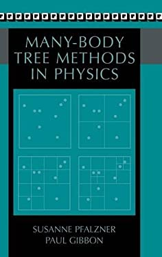 Many-Body Tree Methods in Physics 9780521495646