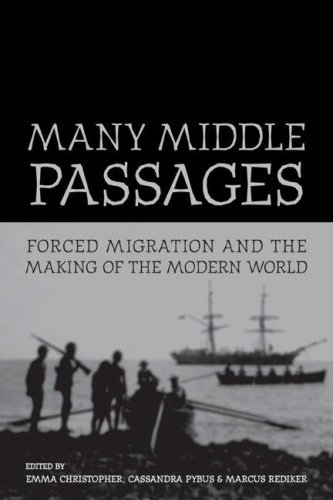 Many Middle Passages: Forced Migration and the Making of the Modern World 9780520252073