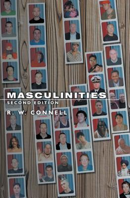 Masculinities: Second Edition 9780520246980