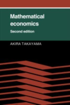 Mathematical Economics 9780521314985