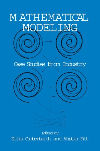 Mathematical Modeling: Case Studies from Industry 9780521011730