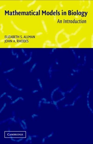 Mathematical Models in Biology: An Introduction 9780521525862