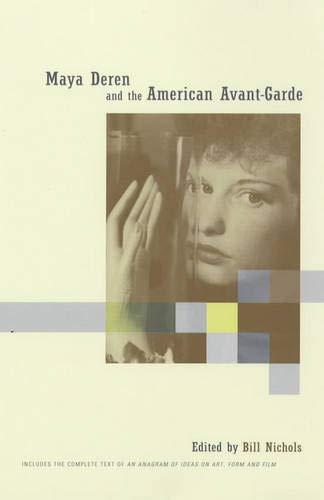 Maya Deren and the American Avant-Garde - Nichols, Bill