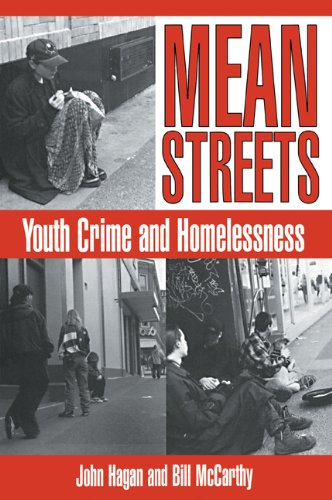 Mean Streets: Youth Crime and Homelessness