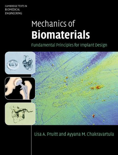 Mechanics of Biomaterials: Fundamental Principles for Implant Design 9780521762212
