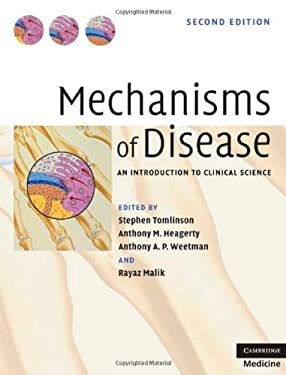 Mechanisms of Disease: An Introduction to Clinical Science 9780521818582