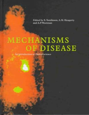 Mechanisms of Disease: An Introduction to Clinical Science 9780521461801