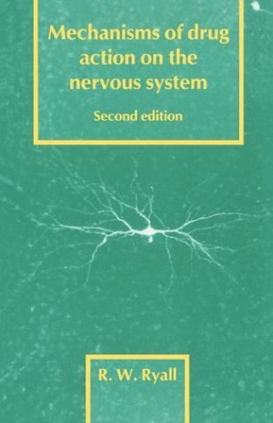 Mechanisms of Drug Action on the Nervous System 9780521274371