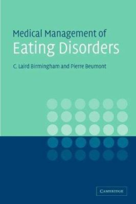 Medical Management of Eating Disorders: A Practical Handbook for Healthcare Professionals 9780521546621