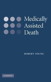 Medically Assisted Death 9780521880244