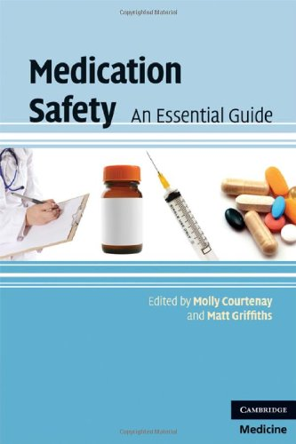 Medication Safety: An Essential Guide 9780521721639