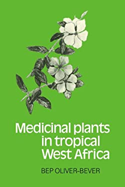 Medicinal Plants in Tropical West Africa 9780521105446
