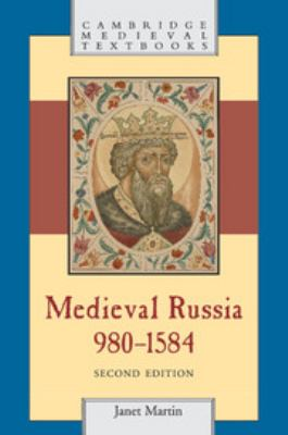 Medieval Russia, 980-1584 - 2nd Edition