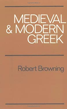 Medieval and Modern Greek 9780521299787