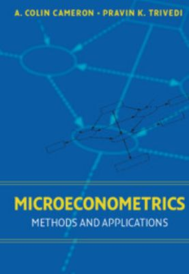 Microeconometrics: Methods and Applications 9780521848053