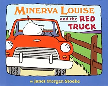 Minerva Louise and the Red Truck 9780525469094