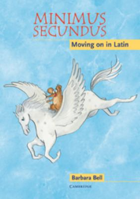 Minimus Secundus: Moving on in Latin 9780521681476