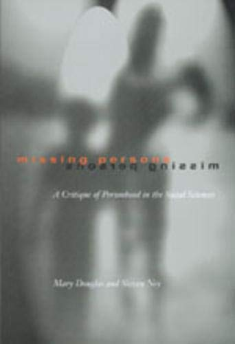 Missing Persons: A Critique of the Personhood in the Social Sciences, (Published in Association with the Russell Sage Foundation) 9780520207523