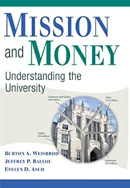 Mission and Money: Understanding the University 9780521515108