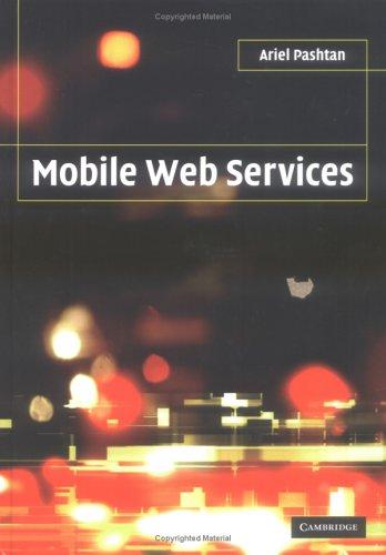 Mobile Web Services 9780521830492