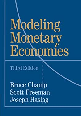 Modeling Monetary Economies - 3rd Edition