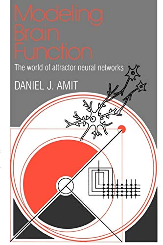 Modelling Brain Function: The World of Attractor Neural Networks 9780521421249