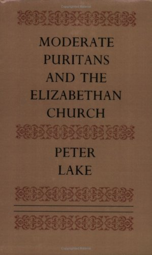 Moderate Puritans and the Elizabethan Church 9780521611879
