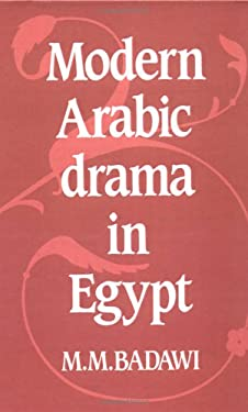 Modern Arabic Drama in Egypt 9780521242226