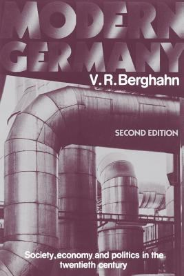 Modern Germany: Society, Economy and Politics in the Twentieth Century - 2nd Edition