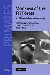 Monkeys of the Tai Forest: An African Primate Community 1779716