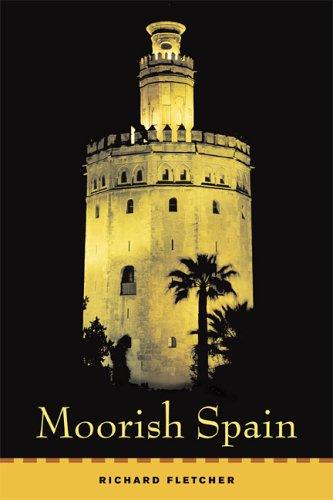 Moorish Spain 9780520248403